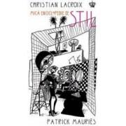 Mica enciclopedie de stil - Christian Lacroix Patrick Mauries