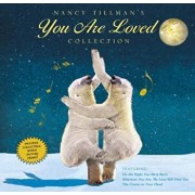 Nancy Tillman's You Are Loved Collection: On the Night You Were Born; Wherever You Are, My Love Will Find You; And the Crown on Your Head, Hardcover/Nancy Tillman