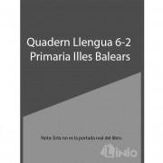 Quadern Llengua 6-2 Primaria Illes Balears
