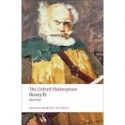 Henry IV, Part I: The Oxford Shakespeare Henry IV, Part I, Paperback/William Shakespeare