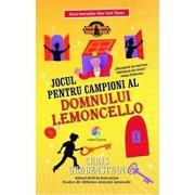Jocul pentru campioni al domnului Lemoncello (vol.4)/Chris Grabenstein
