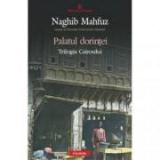 Palatul dorintei. Trilogia Cairoului Vol. II