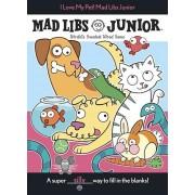 I Love My Pet! Mad Libs Junior, Paperback
