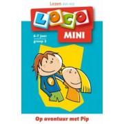 Loco Mini Loco - Op avontuur met Pip (AVI M3 6-7 jaar)