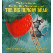 The Little Mouse, the Red Ripe Strawberry, and the Big Hungry Bear, Paperback