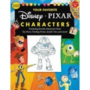Learn to Draw Your Favorite Disney/Pixar Characters: Expanded Edition! Featuring Favorite Characters from Toy Story, Finding Nemo, Inside Out, and Mor, Paperback/Disney Storybook Artists