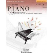 Accelerated Piano Adventures for the Older Beginner - Lesson Book 2 by Nancy Faber