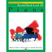 Palmer, Willard Alfred's Basic Piano Library: Recital Book Level 1B