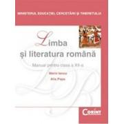 Limba si literatura romana. Manual pentru clasa a XII-a/Marian Iancu, Alis Popa