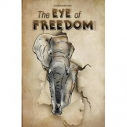 The Eye of Freedom - Alfred Kerkvliet