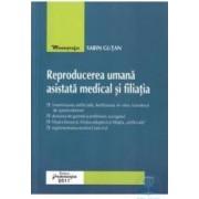 Reproducerea Umana Asistata Medical Si Filiatia - Sabin Gutan