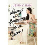 Always and Forever, Lara Jean, Hardcover/Jenny Han