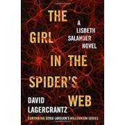 The Girl in the Spider's Web, Hardcover/David Lagercrantz