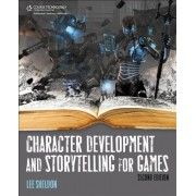 Character Development and Storytelling for Games, Paperback
