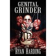Genital Grinder, Paperback/Ryan Harding