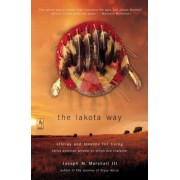 The Lakota Way: Stories and Lessons for Living, Paperback