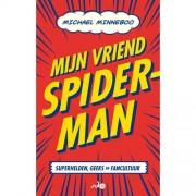 Mijn vriend Spider-Man - Michael Minneboo