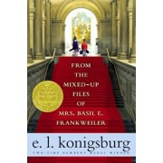 From the Mixed-Up Files of Mrs. Basil E. Frankweiler, Paperback/E. L. Konigsburg