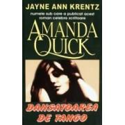 Dansatoarea de tango - Amanda Quick
