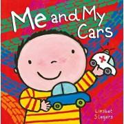 Me and My Cars, Hardcover/Liesbet Slegers