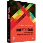 Drept Fiscal conform noilor reglementari fiscale 2016 - Cosmin Flavius Costas