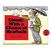 Cloudy with a Chance of Meatballs, Hardcover/Judi Barrett