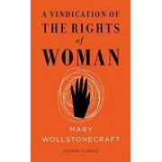 A Vindication of the Rights of Woman: Vintage Feminism Short Edition, Paperback/Mary Wollstonecraft