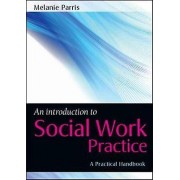 Introduction to Social Work Practice by Melanie Parris