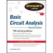 Schaum's Outline of Basic Circuit Analysis, Second Edition, Paperback/John O'Malley