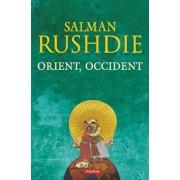 Orient, Occident/Salman Rushdie
