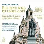 Video Delta Grunert / Kammerchor Der Frauenkirche Dresden - A Mighty Fortress Is Our God - CD