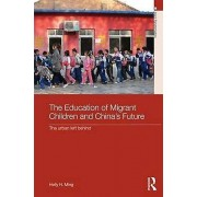 The Education of Migrant Children and Chinas Future The Urban Left...