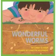Wonderful Worms, Paperback/Linda Glaser