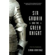 Sir Gawain and the Green Knight: A New Verse Translation, Paperback/Simon Armitage
