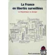 La france en libertés surveillées - Collectif - Livre