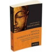 Mintea linistita si senina - Dalai Lama