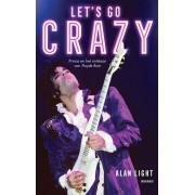 Arcade Let's Go Crazy - Alan Light - ebook