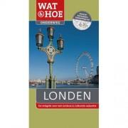 Wat & Hoe onderweg: Londen - Lesley Reader, Fiona Dunlop, Elizabeth Carter, e.a.