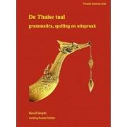 Thais leren - De Thaise taal: Uitspraak, Spelling en Grammatica