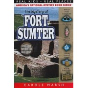 The Mystery at Fort Sumter, Paperback/Carole Marsh