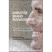 Employer Brand Management Practical Lessons From the Worlds Leadin...