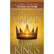 A Clash of Kings, Hardcover/George R. R. Martin