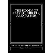 The Books of Enoch, Jubilees, and Jasher: 'large Print Edition', Paperback/Derek A. Shaver