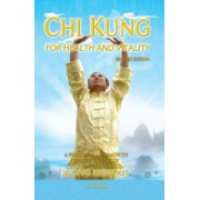 Chi Kung for Health & Vitality - A Practical Approach to the Art of Energy (Kit Wong Kiew)(Paperback) (9789834087951)