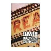 Le chapiteau de la peur aux dents longues - George Chesbro - Livre