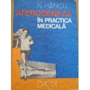 Aterogeneza In Practica Medicala - N. Hancu