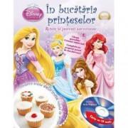 Disney Audiobook. In bucataria printeselor carte + CD Retete si povesti minunate