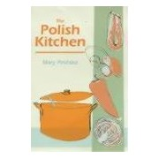 The Polish Kitchen kuchnia polska polish cuisine poland Pininska Mary