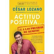 Actitud Positiva y a Las Pruebas Me Remito / A Positive Attitude: I Rest My Case, Paperback