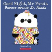 Good Night, Mr. Panda/Buenas Noches, Sr. Panda, Paperback/Steve Antony